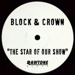 Block & Crown – The Star of Our Show