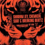 Sharam Jey, Chemical Surf, Breaking Beattz – Get Low