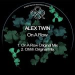 Alex Twin – On A Row