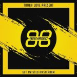 VA – Tough Love Present Get Twisted Amsterdam
