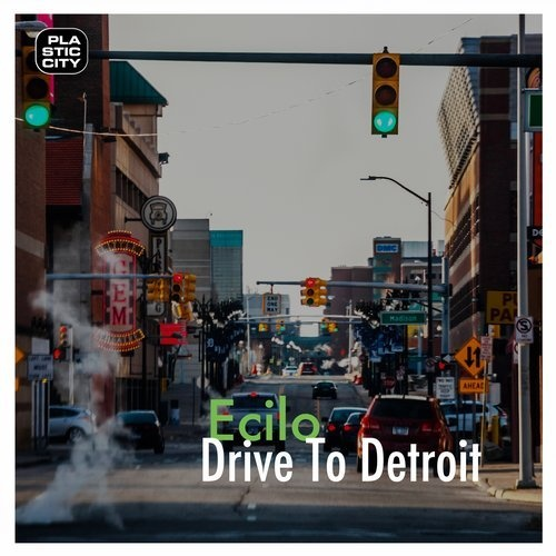 Ecilo – Drive to Detroit