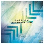 Mark Digital – Static Collision / 722