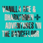Vanilla Ace, darkhfunkh – Adventures On The Dance Floor