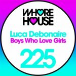 Luca Debonaire – Boys Who Love Girls