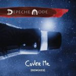 Depeche Mode – Cover Me (Remixes)