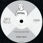 The Golden Boy – Gotta Have [FLAC]