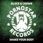 Block & Crown – Block & Crown – Shake Your Body