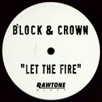Block & Crown – Let the Fire