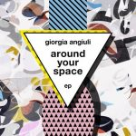 Giorgia Angiuli – Around Your Space [WAV free]