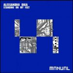 Alessandro Diga – Standing On My Feet