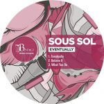 Sous Sol – Eventually
