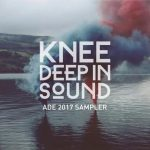 VA – Knee Deep In Sound ADE 2017