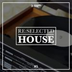VA – Reselected House Vol. 5