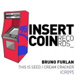 Bruno Furlan – This Is Seed, Cream Cracker [AIFF]