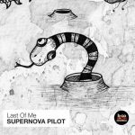 Last of Me – Supernova Pilot [AIFF]