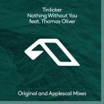 Thomas Oliver, Tinlicker – Nothing Without You [AIFF]