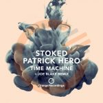 Patrick Hero, Stoked – Time Machine [AIFF]
