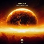 Manu Riga – Fires In The Sky [AIFF]