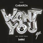 Cabarza – Want You [AIFF]