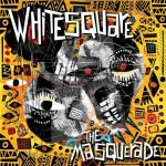Whitesquare – The Masquerade [AIFF – Zippyshare]