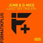 JCMB, D-MICE – Just Try This [Zippyshare – AIFF]