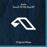 Antic – Touch Of My Soul [Zippyshare – AIFF]