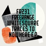 Whitesquare – Traces to Nowhere