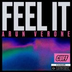 Arun Verone – Feel It [AIFF – Zippyshare]