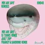 &ME, Rampa, Adam Port – YOU ARE SAFE REMIXES [AIFF – Zippyshare]