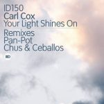 Carl Cox – Your Light Shines On Remixes [AIFF – Zippyshare]