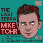 Mike Tohr – The Last Zebra [AIFF – Zippyshare]