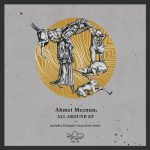 Ahmet Mecnun – All Around [AIFF – Zippyshare]