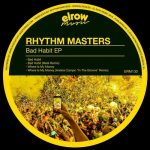 Rhythm Masters – Bad Habit [AIFF – Userscloud]