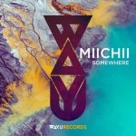 MIICHII – Somewhere [AIFF – Userscloud]