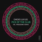 Chicks Luv Us – Pick Of The Club [AIFF – Userscloud]