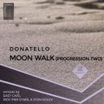 Donatello – Moon Walk (Progression Two) [AIFF – MEGA]