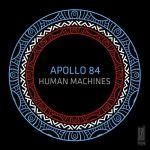 Apollo 84 – Human Machines [AIFF – MEGA]