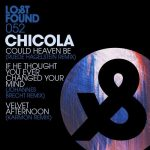 Chicola – Could Heaven Be Remixes [AIFF – MEGA]