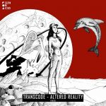 Transcode – Altered Reality [EXCLUSIVE & PRE-Order] – [WAV – Mega]