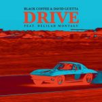 David Guetta, Black Coffee – Drive [AIFF – MEGA]