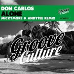 Don Carlos – Alone (Micky More & Andy Tee Horns Mix) [AIFF – MEGA]