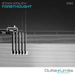 Stan Kolev – Forethought [OL280]