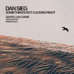 Dan Sieg – Something's Not Clicking Right