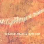 Francesco Chiocci, Black Soda – Black Sunrise Remixes