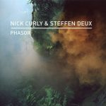 Nick Curly, Steffen Deux – Phasor