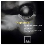 Dave Seaman – Nightfalls