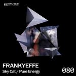 Frankyeffe – Sky Cat / Pure Energy