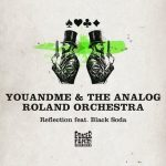 youANDme, The Analog Roland Orchestra, Black Soda – Reflection