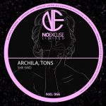 Archila, The Revelers, TONS – She Said