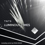 TNTS – Luminous Times